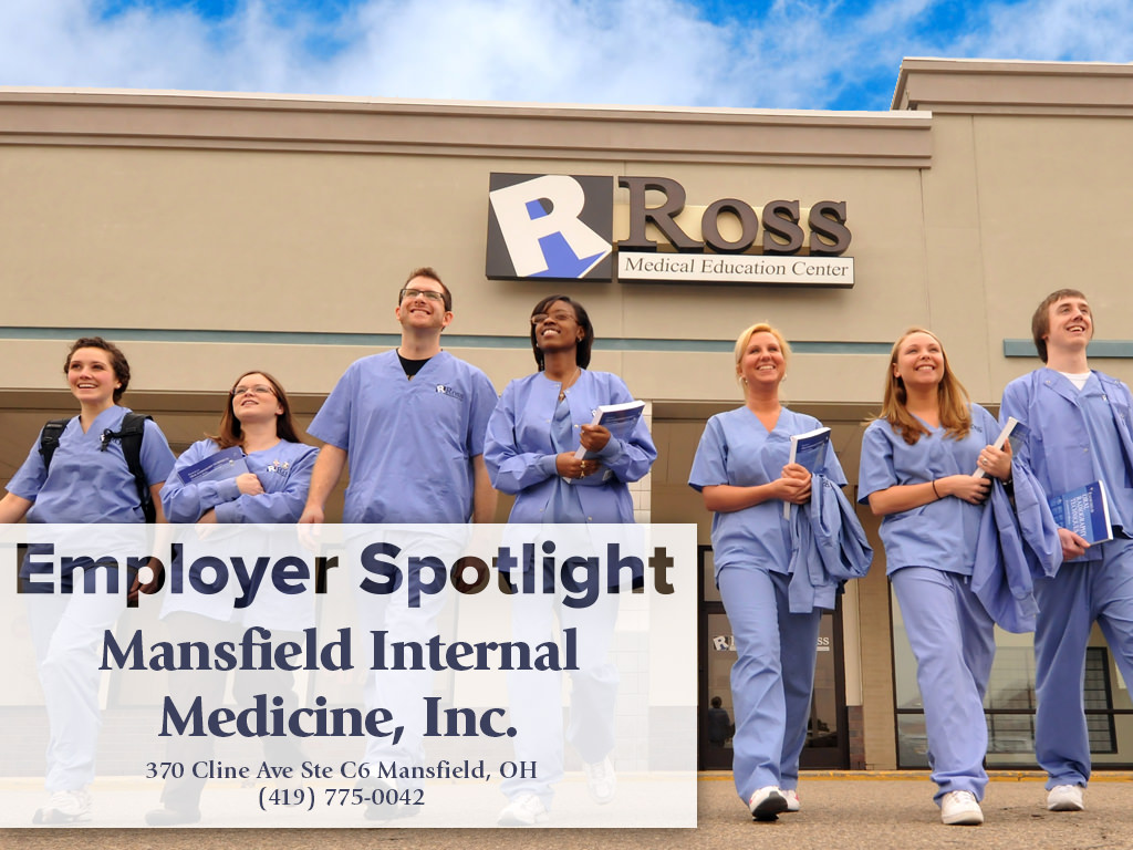 Employer Spotlight Mansfield Internal Medicine Inc Ross Medical Education Center
